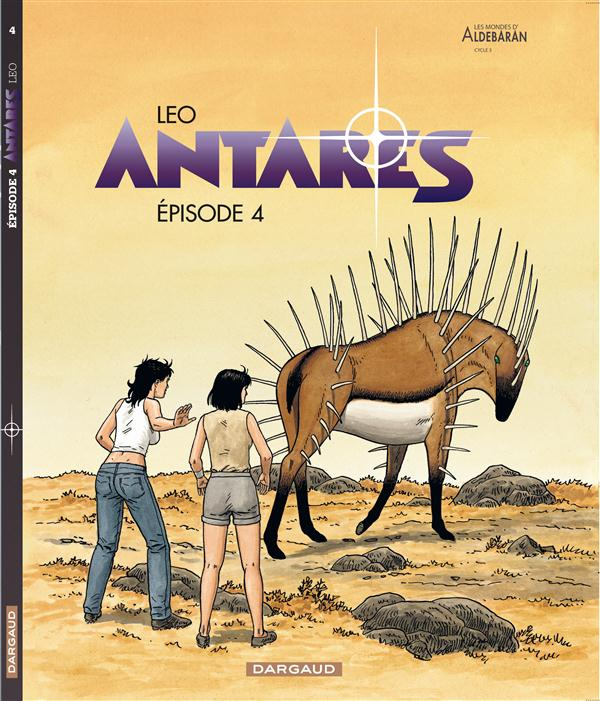 ANTARES T4 EPISODE 4 LEO DARGAUD